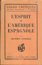 L'Esprit de l'Amérique Espagnole par Francisco Contreras/1931/EO/Envoi signé