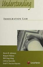 Understanding Immigration Law - by Johnson