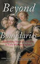 Beyond Boundaries: Rethinking Music Circulation in Early Modern E 9780253024794