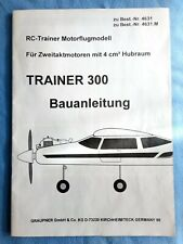 Graupner Trainer 300. R/C Trainer. Motor flugmodell. Bauanleitung. 24 pages.