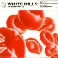 White Hills - No Game To Play (Vinyl LP - 2003 - US - Reissue)