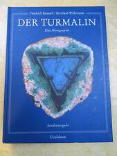 Der Turmalin Eine Monographie Sonderausgabe Friedrich Benesch / Bernhard Wöhrman