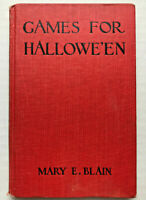 Nicer VINTAGE 1912 GAMES FOR HALLOWEEN Book Mary E. Blain Fortune Telling & MORE