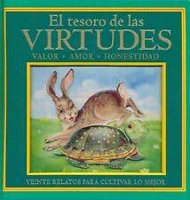 El Tesoro de las Virtudes: Valor, Amor, Honestidad (Spanish Edition)