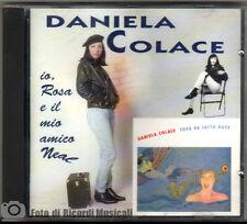 DANIELA COLACE - IO ROSA E IL MIO AMICO NEAL Anno 1994
