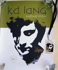 "KD LANG Autographed ""Ingenue Redux"" POSTER / Laminate Lanyard /25th Anniversary"