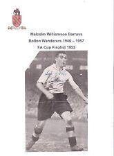 MALCOLM BARRASS BOLTON WANDERERS 1946-1957 RARE ORIGINAL HAND SIGNED PICTURE