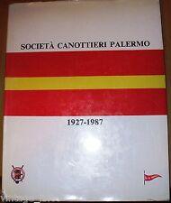 SOCIETA' CANOTTIERI PALERMO 1927-1987 di ROBERTO URSO