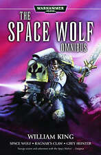 Space Wolf, the First Omnibus (Warhammer 40,000: Space Wolf), King, William, Ver