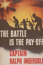 The Battle is the Pay-Off (US Army in North Africa in WWII) (Wartime Edition)