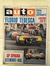 RIVISTA AUTO ITALIANA 20/1969 FLORIO TEDESCA LAVERDA 750 GT GP SPAGNA STEWART