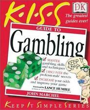 KISS Guide to Gambling Marchel, John Paperback