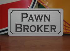 Pawn Broker Metal Sign