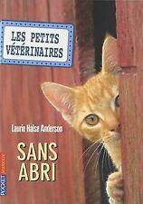Les Petits Vétérinaires, Tome 2 : Sans abri de Laurie Hals... | Livre | état bon