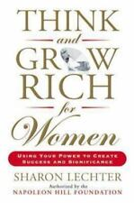 Think and Grow Rich for Women: Using Your Power to Create Success and-ExLibrary