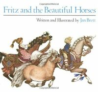 Fritz and the Beautiful Horses (Sandpiper Books) by Jan Brett