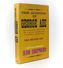Jean Shepherd 'The America of George Ade', G.P. Putnam Sons, 1st Edition 1960