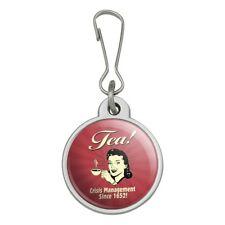 Tea Crisis Management Since 1652 Funny Jacket Handbag Purse Zipper Pull Charm
