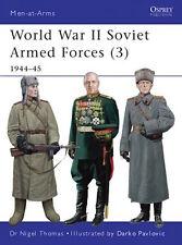 Osprey Men at arms 469: World War II Soviet Armed Forces (3) (1944-45) / NEU