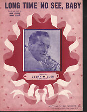 Long Time No See Baby 1944 Glenn Miller Sheet Music