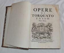 OEUVRES de TORQUATO TASSO Tomes 3 & 4  Florence  1724