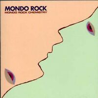 Mondo Rock - Mondo Rock Chemistry [New CD]