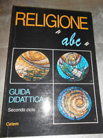 "LIBRO: RELIGIONE ""ABC"" GUIDA DIDATTICA - CETEM -"