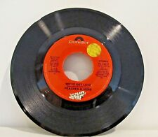 45 RECORD PEACHES AND HERB- WE'VE GOT LOVE