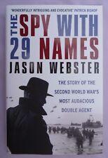 THE SPY WITH 29 NAMES - JASON WEBSTER - HARDBACK - NEW - 2014