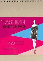 Fashion Sketchpad : 420 Figure Templates for Designing Looks & Building Your ...