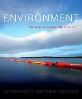 Environment The Science Behind The Stories by Withgott Jay H. D