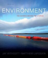Environment: The Science Behind the Stories (5th Edition), Laposata, Matthew, Wi