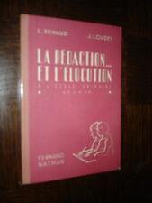 LA REDACTION... ET L'ELOCUTION A L'ECOLE PRIMAIRE - L. Renaud J. Loudes 1949