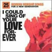 I Could Sing of Your Love Forever - I Could Sing of Your Love F - $2 each CD