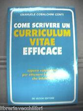 COME SCRIVERE UN CURRICULUM VITAE EFFICACE Emanuele Cobalchini Conti Manuale di