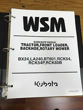 KUBOTA BX24 LA240 BT601 RCK54 60B Tractor Workshop Service Repair Manual BINDER