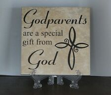 Godparents are special gifts from God, Decorative Tile, Plaque, sign saying