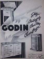 PUBLICITÉ 1952 GODIN POELES ET CUISINIÈRES GAZ BUTAGAZ CUISINE CHAUFFAGE