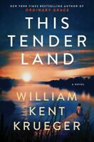 This Tender Land, Hardcover by Krueger, William Kent, Like New Used, Free shi...