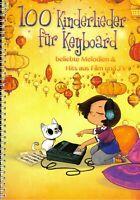 Keyboard Noten : 100 Kinderlieder für Keyboard - sehr leicht - leicht
