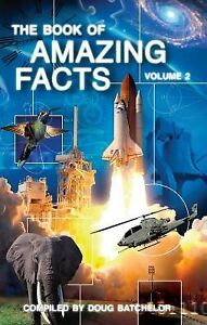 BOOK OF AMAZING FACTS VOLUME 2 By Doug Batchelor **Mint Condition**