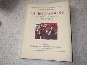 1936.La Bourgogne.1des100ex.vélin.Roupnel.Graux