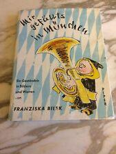 Mir Gefällst in München Franziska Bilek Hardback 1958