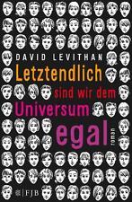Letztendlich sind wir dem Universum egal von David Levithan (2014, Gebundene...