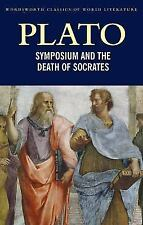 Symposium and The Death of Socrates (Classics of World Literature) by Plato