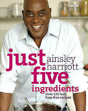 Just Five Ingredients by Ainsley Harriott (Paperback, 2009)