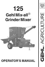 New Gehl 125 Mix-All Grinder Mixer Operators Owners Manual 907585 FREE SHIPPING