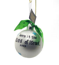 Noel Born is the King of Israel 2009 Jesus Ornament