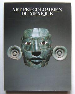 Art précolombien du Mexique. 126 illustrations en couleurs. TBE