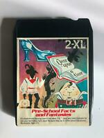 PRESCHOOL FACTS AND FANTASIES for Mego 2XL Talking Robot  8 Track Tape